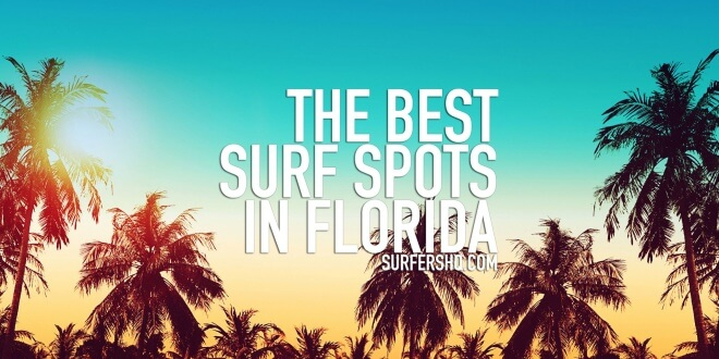 best-surf-spots-in-florida