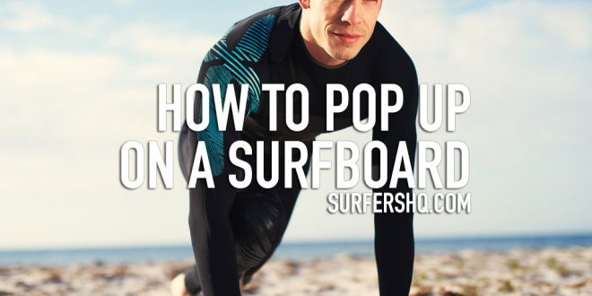 how-to-pop-up-on-a-surfboard