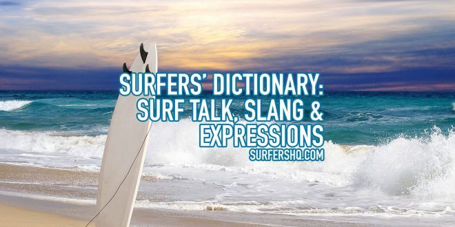 surfers-dictionary-surf-talk-surf-slang-surf-expressions