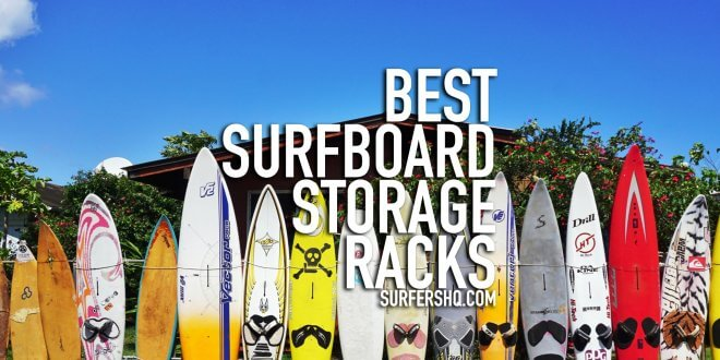 Best Surfboard Storage Racks